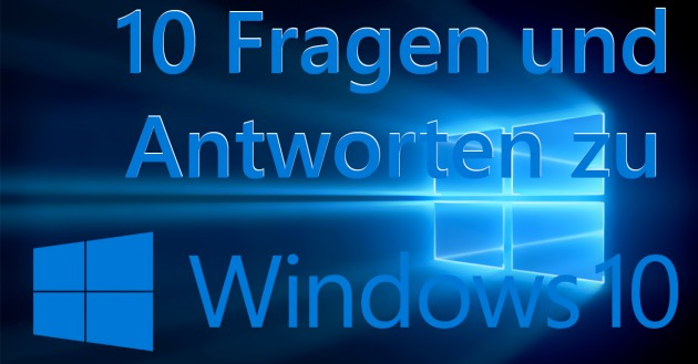 10-Fragen-zu-Windows-10