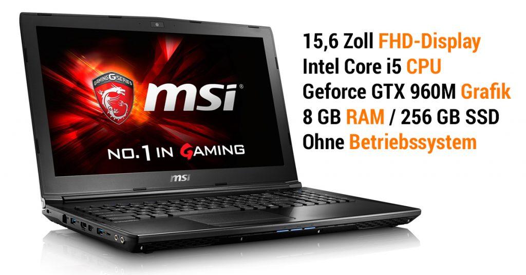 MSI GL62-6QFi58S2FD – günstiges Gaming Notebook mit kraftvoller Hardware