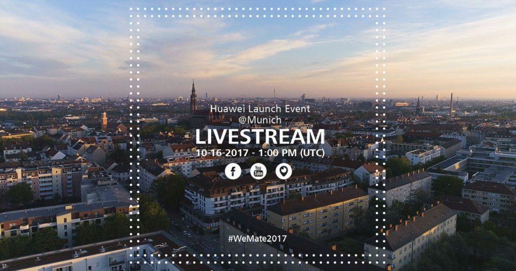 #WeMate2017 – Huawei Mate 10 Launch Event im Livestream verfolgen