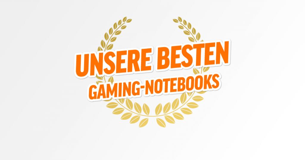 "Bestenliste: 15,6"" Gaming-Notebooks"