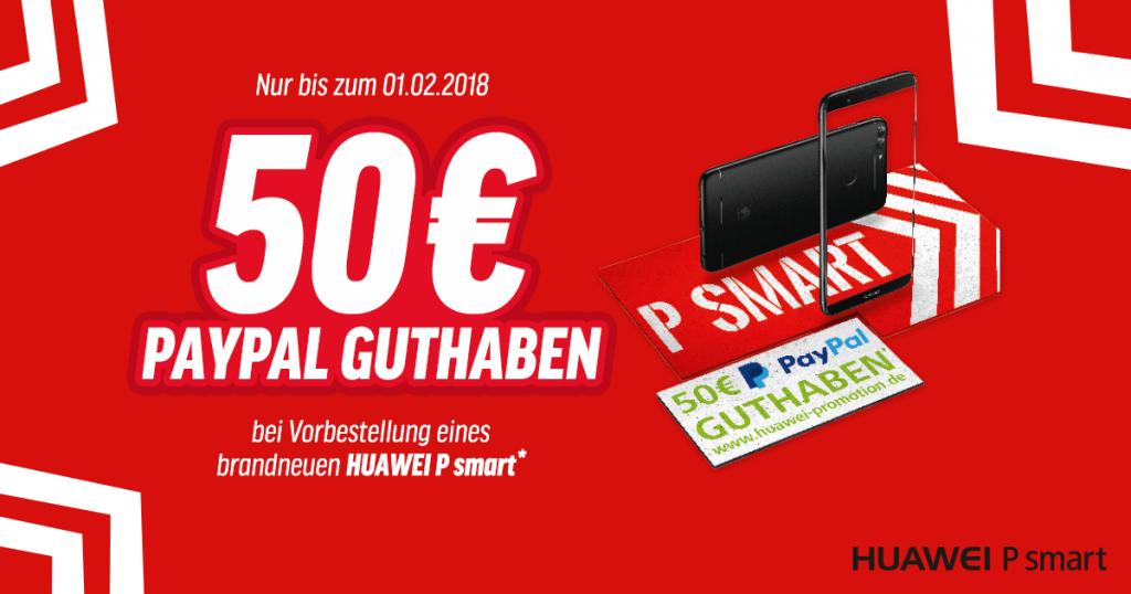 Aktion: Huawei P Smart vorbestellen & 50 Euro PayPal-Guthaben sichern