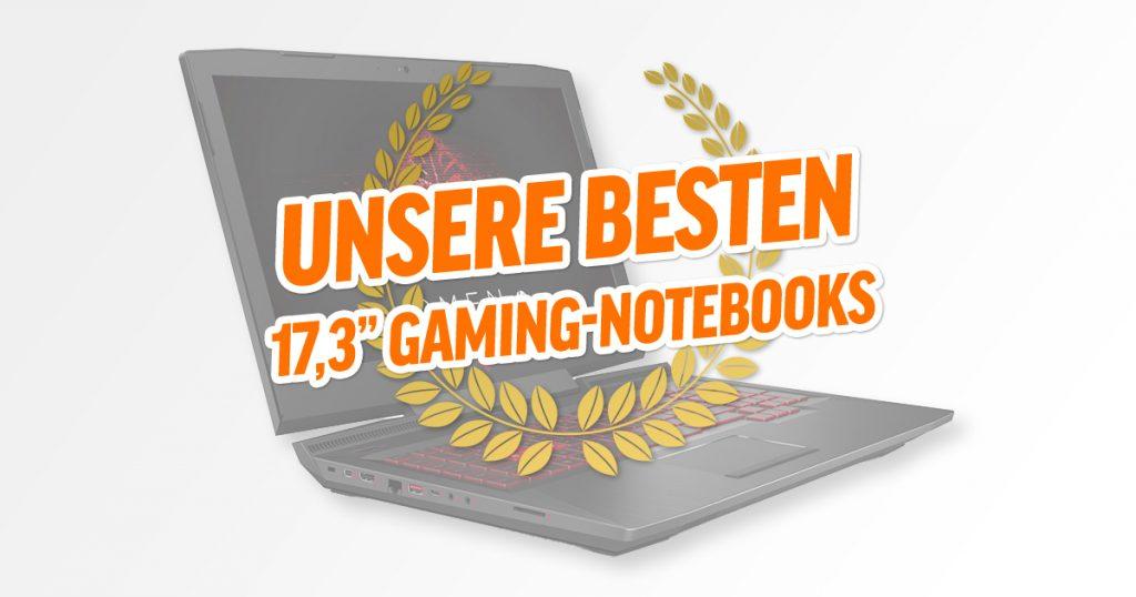 "Bestenliste: 17,3"" Gaming-Notebooks"