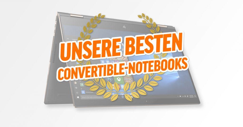 Bestenliste: Convertible Notebooks