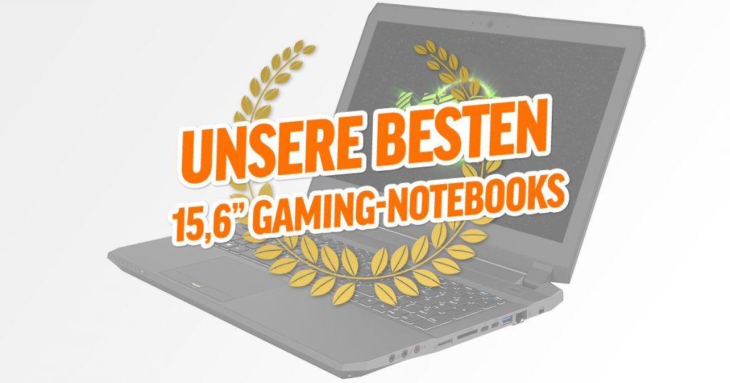 "Bestenliste: 15,6"" Gaming-Notebooks"