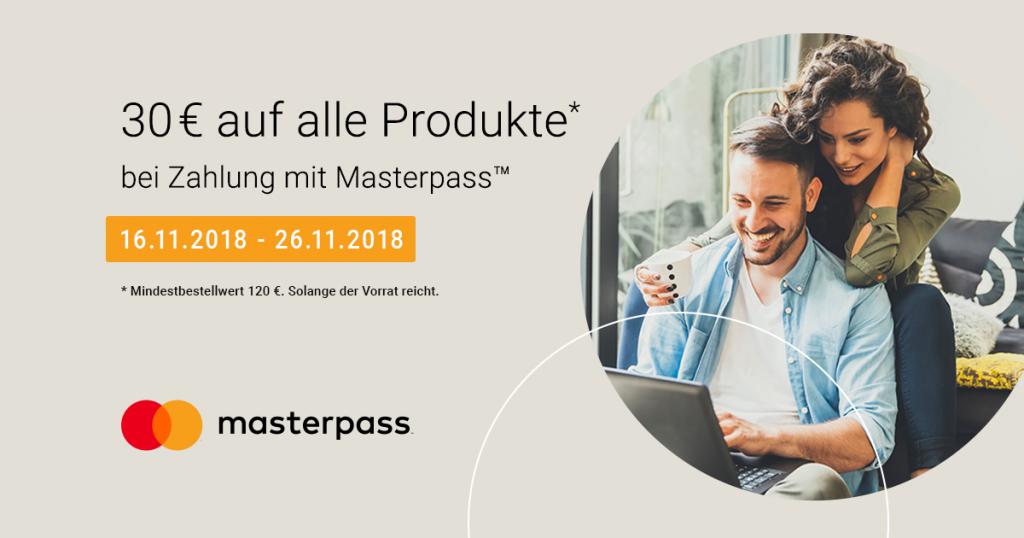 Mit Masterpass 30 € Sofortrabatt auf alle Produkte ab 120 € Bestellwert sichern!
