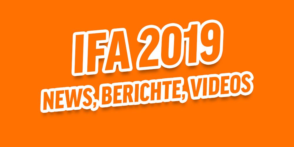 ifa 2019 berichte news videos