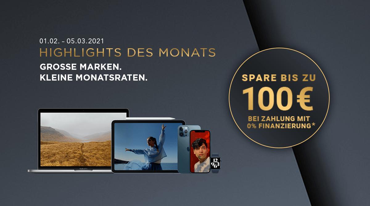 Spare bis zu 100 Euro bei unseren Highlights des Monats