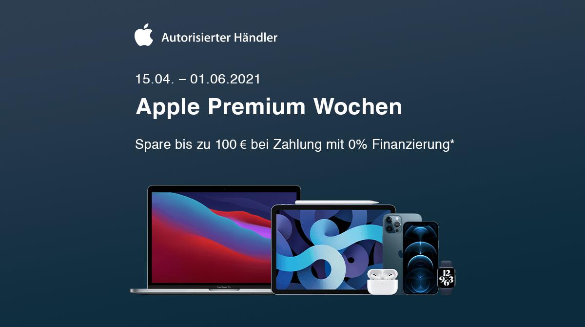 Mächtig sparen: Apple Premium Wochen vom 15.04 bis 01.06.2021